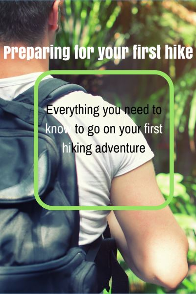 Everything you need to know about going on your first hike