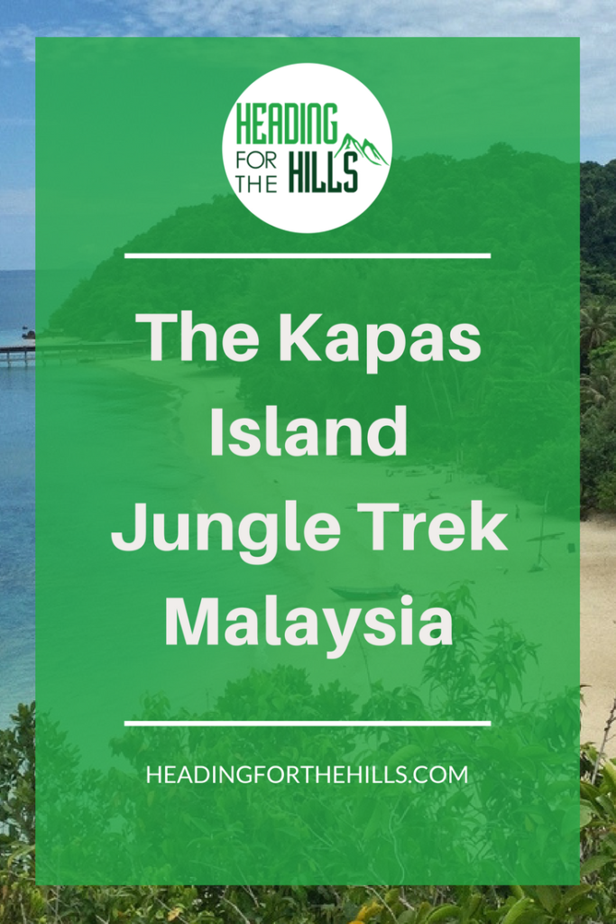 The Kapas Island Jungle Trek, Malaysia