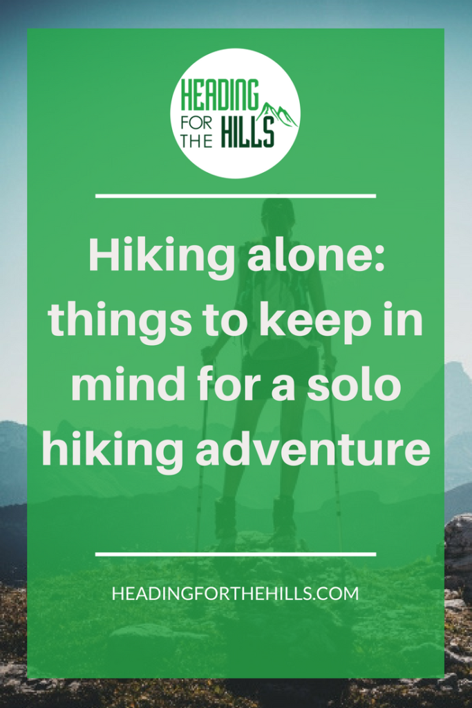 8 Things to Keep in Mind When Hiking Alone