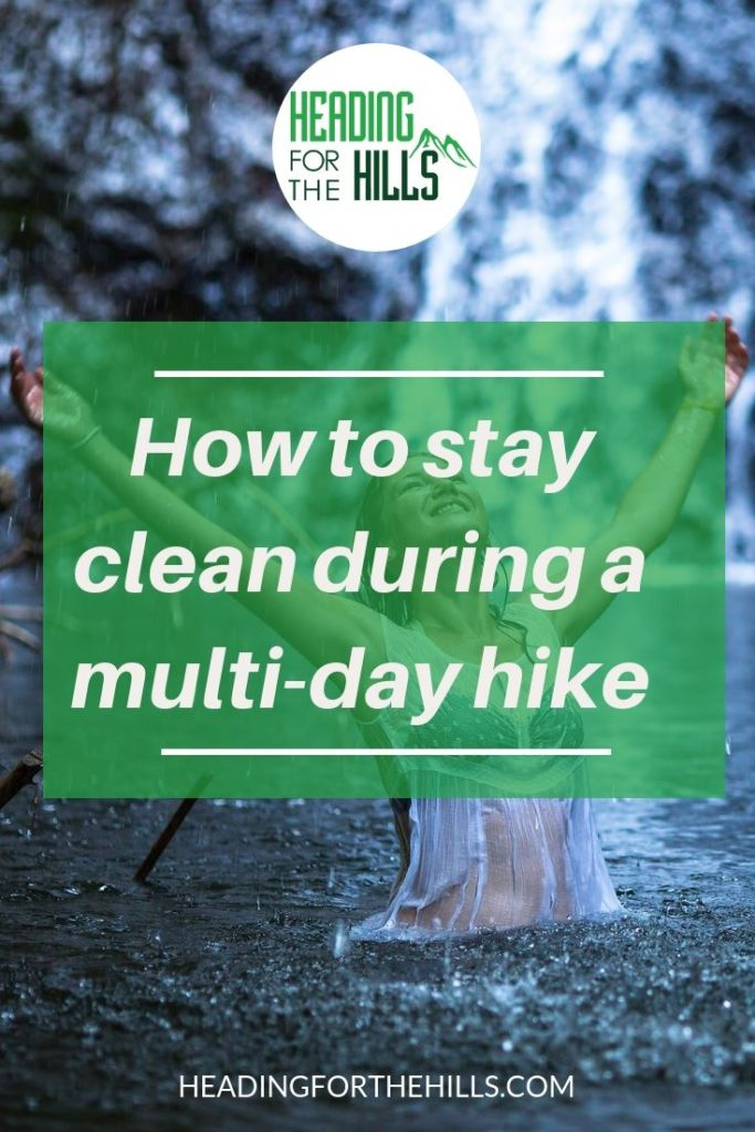 How to stay clean during a multi-day walk