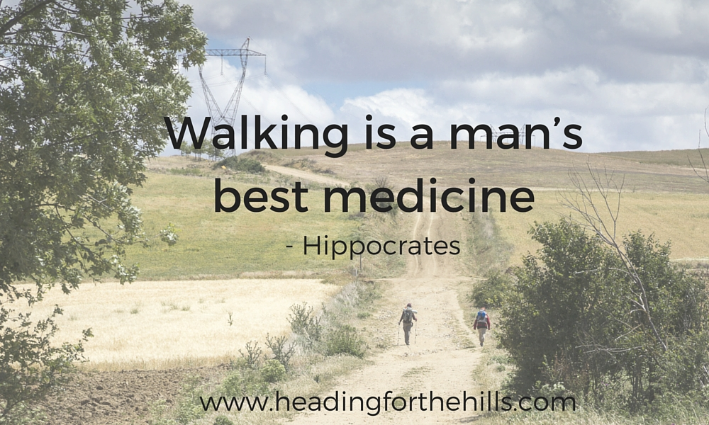 Walking is a man's best medicine - walking 30 minutes a day is great for your health and wellbeing